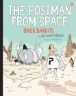 The Postman from Space: Biker Bandits Cover Image