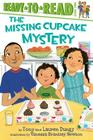 The Missing Cupcake Mystery (Tony and Lauren Dungy Ready-to-Reads) Cover Image