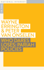 Who Dares Loses: Pariah Policies (In the National Interest) Cover Image