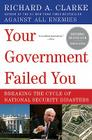 Your Government Failed You: Breaking the Cycle of National Security Disasters Cover Image