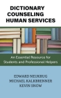 Dictionary of Counseling and Human Services: An Essential Resource for Students and Professional Helpers Cover Image