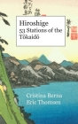 Hiroshige 53 Stations of the Tōkaidō: Premium Cover Image