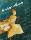 Numbers in Motion: Sophie Kowalevski, Queen of Mathematics Cover Image