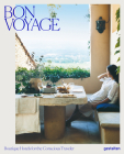 Bon Voyage: Boutique Hotels for the Conscious Traveler Cover Image