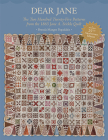 Dear Jane: The Two Hundred Twenty-Five Patterns from the 1863 Jane A. Stickle Quilt Cover Image