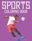 Sports Coloring Book: Coloring and Tracing Sheets For Kids, Designs Of Sports To Trace And Color For Children Cover Image