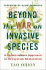 Beyond the War on Invasive Species: A Permaculture Approach to Ecosystem Restoration Cover Image