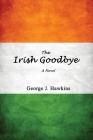 The Irish Goodbye Cover Image