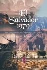 El Salvador 1979: The Civil War Escape - Memories of a Child Cover Image