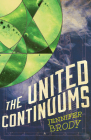 The United Continuums: The Continuum Trilogy, Book 3 Cover Image