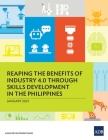 Reaping the Benefits of Industry 4.0 Through Skills Development in the Philippines Cover Image