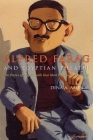 Alfred Farag and Egyptian Theater: The Poetics of Disguise, with Four Short Plays and a Monologue (Middle East Literature in Translation) Cover Image