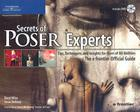 Secrets of Poser Experts: Tips, Techniques, and Insights for Users of All Abilities: The E Frontier Official Guide [With DVD] Cover Image