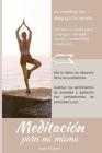 Meditación Para MÍ Mismo: Meditación: Una reflexión diurna y nocturna con citas motivadoras Cover Image