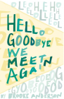 Hello, Goodbye, We Meet Again Cover Image