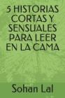 5 Historias Cortas Y Sensuales Para Leer En La Cama Cover Image