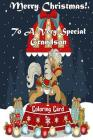 Merry Christmas To A Very Special Grandson! (Coloring Card): Holiday Messages, Christmas Animals, Coloring for Young Children Cover Image