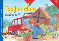 Top Job Mom (Dr. Maggie's Phonics Readers: A New View #3) Cover Image
