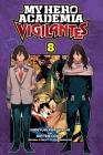 My Hero Academia: Vigilantes, Vol. 8 Cover Image