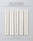 The Geometry of Hand-Sewing: A Romance in Stitches and Embroidery from Alabama Chanin and The School of Making (Alabama Studio) Cover Image