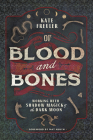 Of Blood and Bones: Working with Shadow Magick & the Dark Moon Cover Image