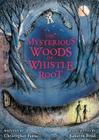 The Mysterious Woods of Whistle Root Cover Image