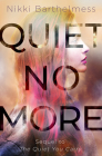 Quiet No More Cover Image