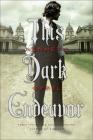 This Dark Endeavor (Apprenticeship of Victor Frankenstein #1) Cover Image