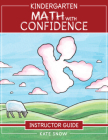 Kindergarten Math With Confidence Instructor Guide Cover Image