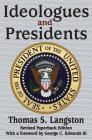 Ideologues and Presidents Cover Image