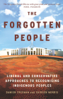 The Forgotten People: Liberal and conservative approaches to recognising indigenous peoples Cover Image