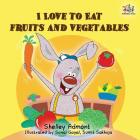 I Love to Eat Fruits and Vegetables (I Love To...) Cover Image