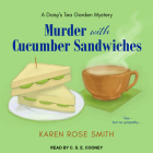 Murder with Cucumber Sandwiches (Daisy's Tea Garden Mystery #3) Cover Image