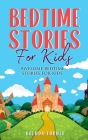 Bedtime Stories for Kids: Awesome bedtime stories for kids Cover Image