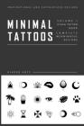 Minimal Flash Tattoo Design Art Book: Complete Meaningful Small Tattoo Designs Art Book Cover Image