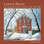 Lawren Harris: An Introduction to His Life and Art Cover Image