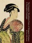 The Complete Woodblock Prints of Kitagawa Utamaro: A Descriptive Catalogue Cover Image