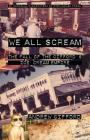 We All Scream: The Fall of the Gifford's Ice Cream Empire Cover Image