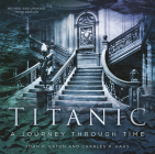 Titanic: A Journey Through Time Cover Image