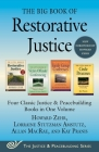 The Big Book of Restorative Justice: Four Classic Justice & Peacebuilding Books in One Volume (Justice and Peacebuilding) Cover Image