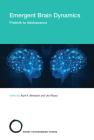 Emergent Brain Dynamics: Prebirth to Adolescence Cover Image