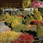 Great Landscape Evergreens Cover Image