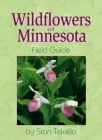 Wildflowers of Minnesota F (Wildflowers of . . . Field Guides) Cover Image