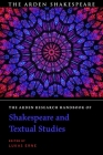 The Arden Research Handbook of Shakespeare and Textual Studies Cover Image