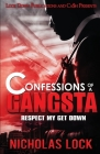 Confessions of a Gangsta: Respect my Get Down Cover Image