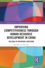 Improving Competitiveness Through Human Resource Development in China: The Role of Vocational Education Cover Image