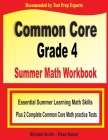 Common Core Grade 4 Summer Math Workbook: Essential Summer Learning Math Skills plus Two Complete Common Core Math Practice Tests Cover Image