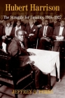 Hubert Harrison: The Struggle for Equality, 1918-1927 Cover Image