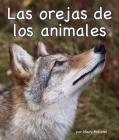 Las Orejas de Los Animales (Animal Ears) = Animal Ears Cover Image