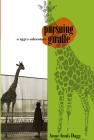 Pursuing Giraffe: A 1950s Adventure (Life Writing) Cover Image